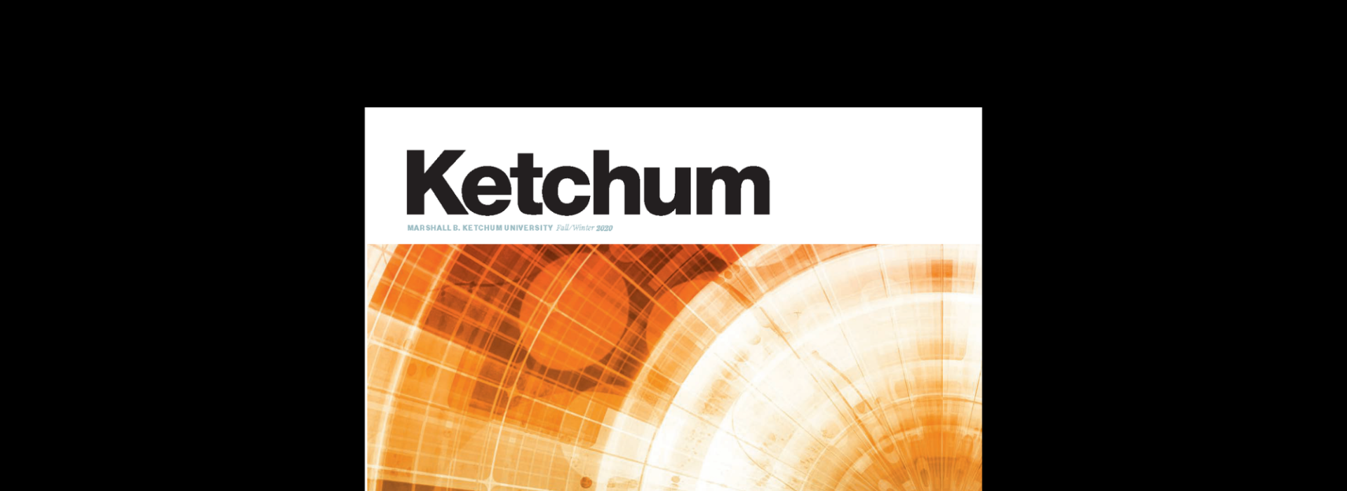 Ketchum Magazine Fall/Winter 2020