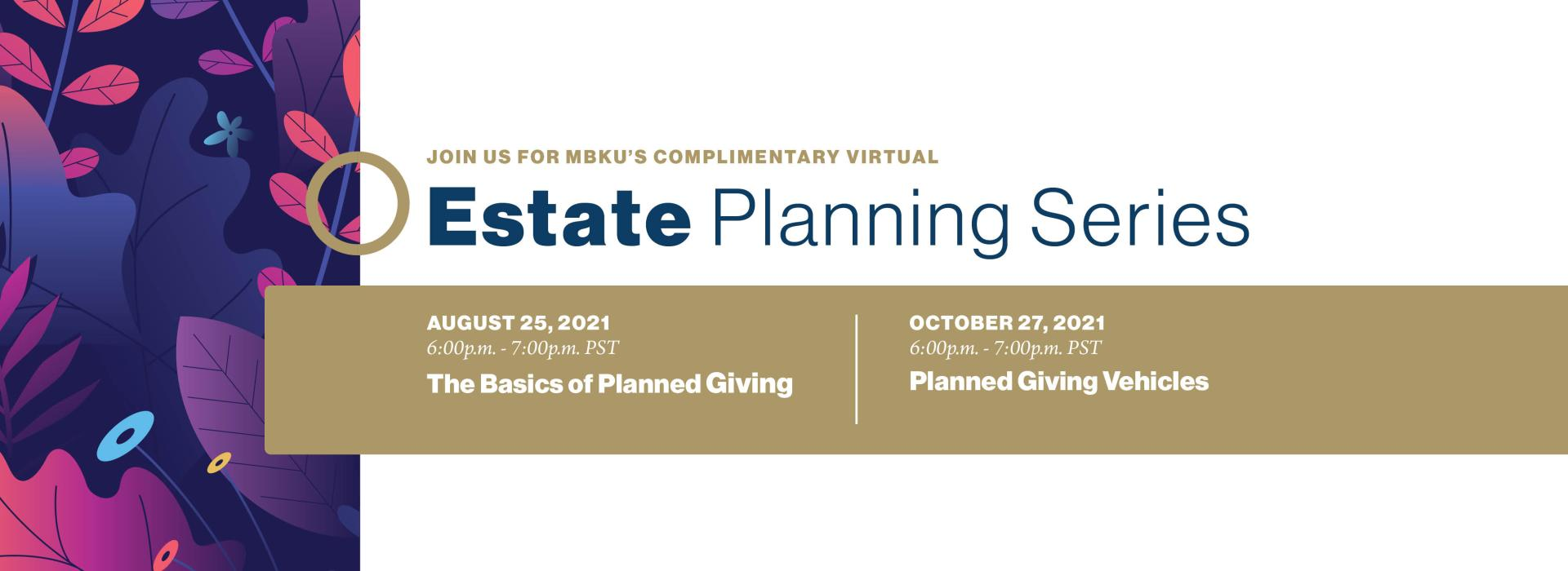MBKU'S Complimentary Virtual Estate Planning Series